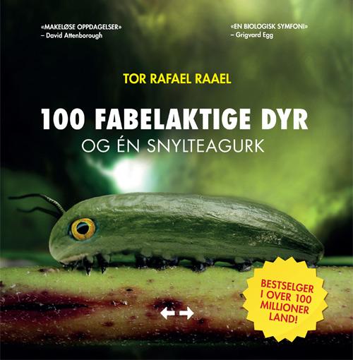Tor Rafael Raael: 100 fabelaktige dyr